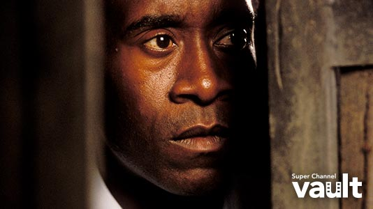 Hotel Rwanda Only On Super Channel