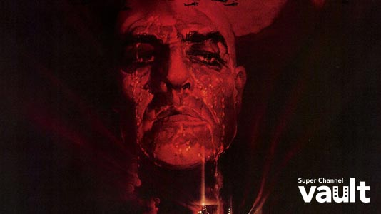 Apocalypse Now Only On Super Channel