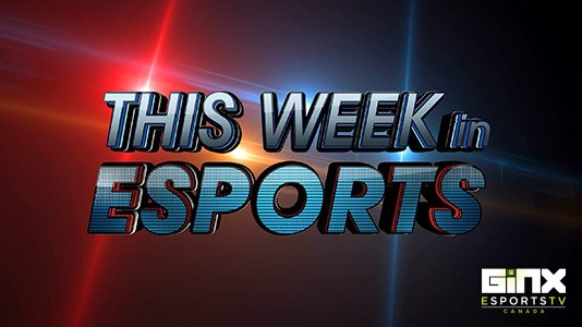 This Week in eSports S2 Ep 03 Premieres Sep 20 9:00PM | Only on Super Channel