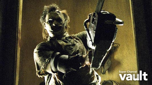The Texas Chainsaw Massacre Only On Super Channel
