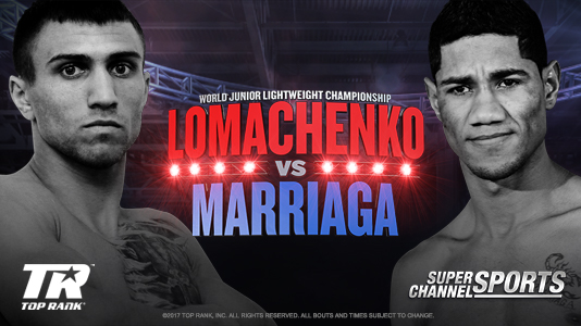 Super Channel Sports Presents: Lomachenko vs. Marriaga Only On Super Channel