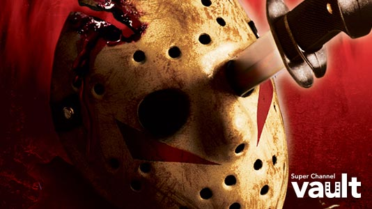 Friday the 13th: The Final Chapter Premieres Oct 13 1:45PM | Only on Super Channel