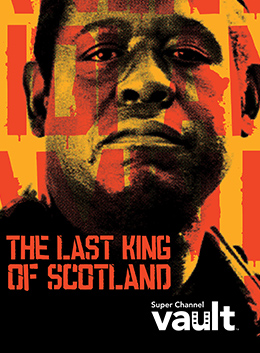 Last King of Scotland; The