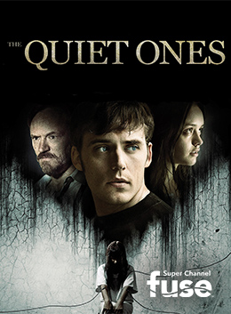 Quiet Ones; The