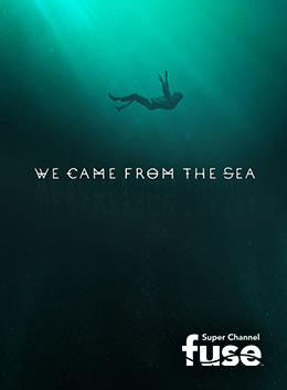 BITS: We Came From the Sea