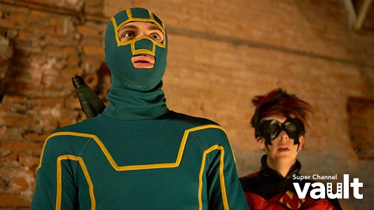 Kick-Ass Premieres Aug 01 9:00PM   Only on Super Channel