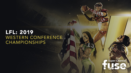 LFL: 2019 Western Conference Championships Premieres Sep 07 11:00PM | Only on Super Channel