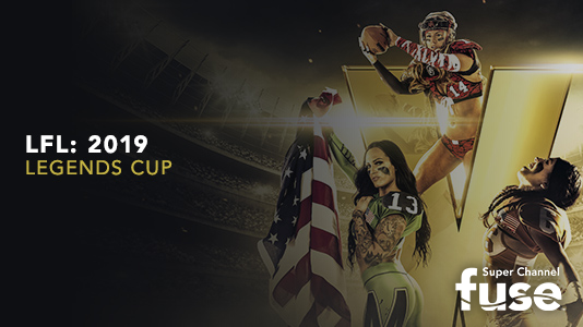 LFL: 2019 Legends Cup Premieres Sep 14 10:45PM | Only on Super Channel