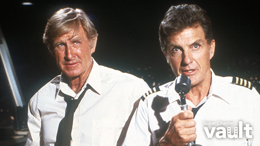 Airplane! Premieres Apr 24 8:00PM | Only on Super Channel