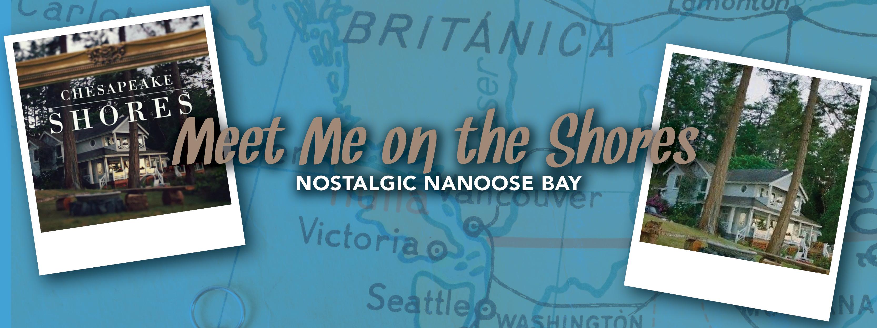 Nostalgic Nanoose Bay
