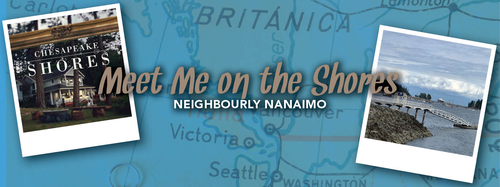 Meet me on the Shores – Neighbourly Nanaimo