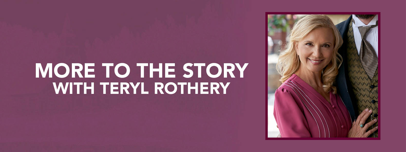 More to the Story with Teryl Rothery