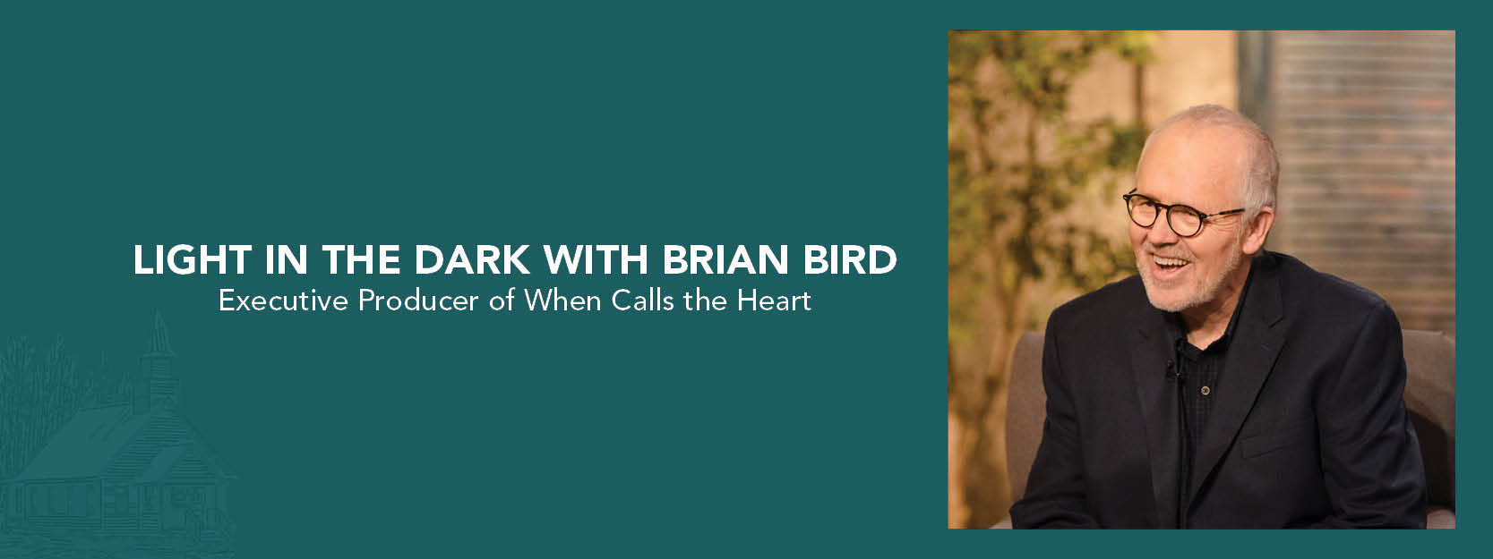 Light in the Dark with Brian Bird