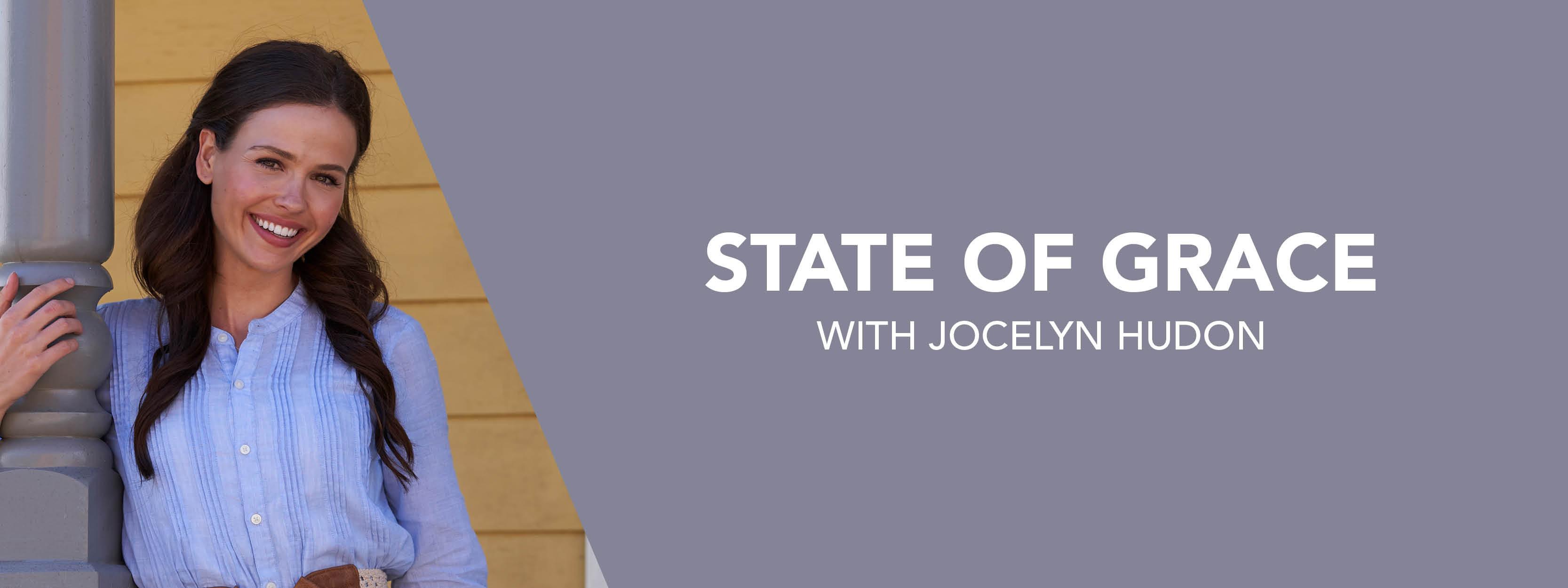 State of Grace with Jocelyn Hudon