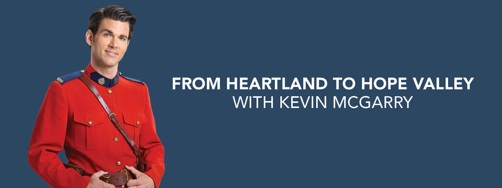 From Heartland to Hope Valley with Kevin McGarry