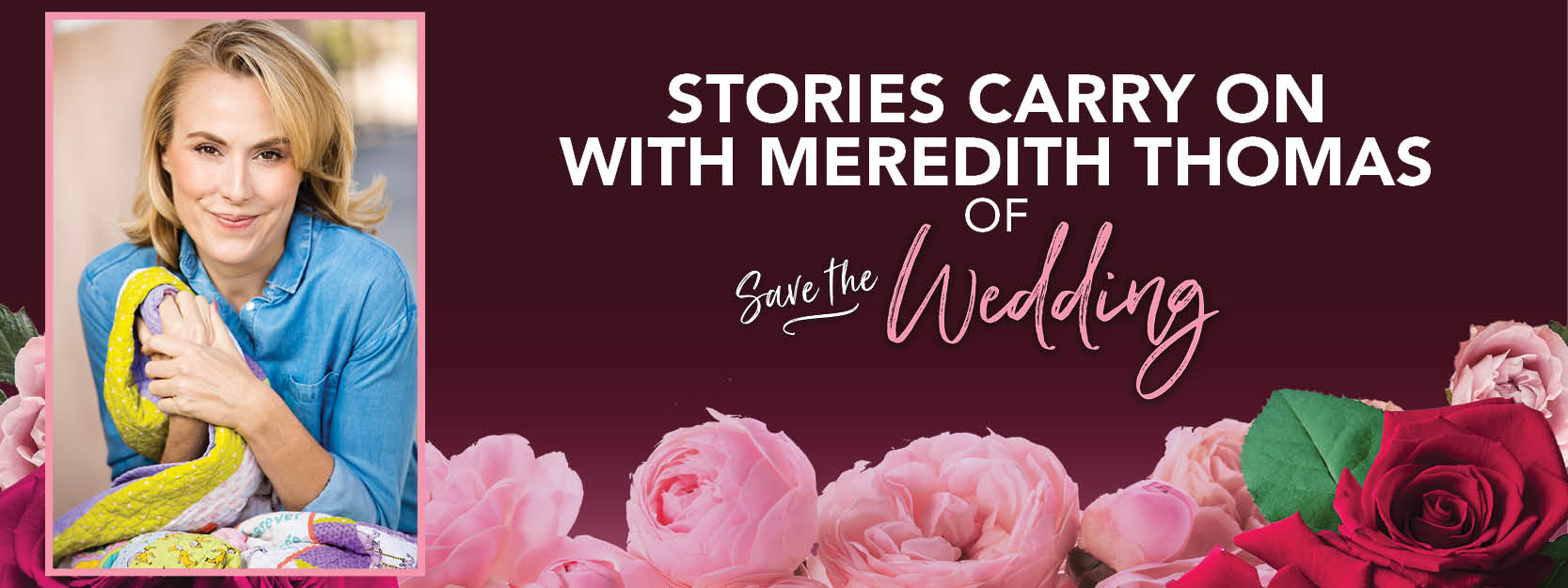 Stories Carry On with Meredith Thomas