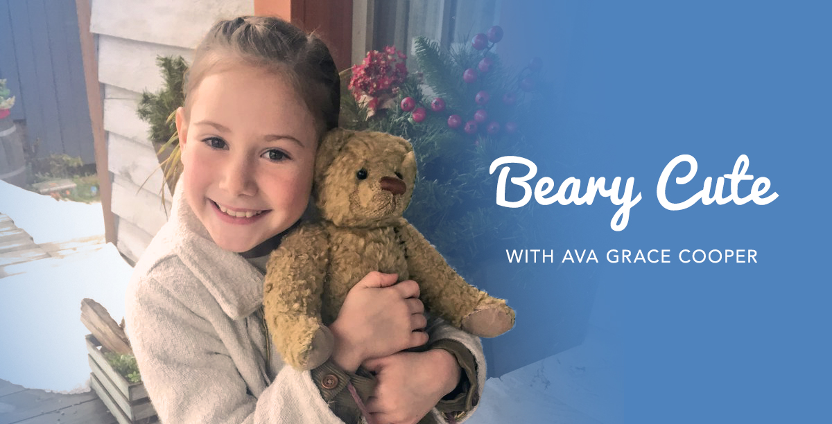 Beary Cute with Ava Grace Cooper