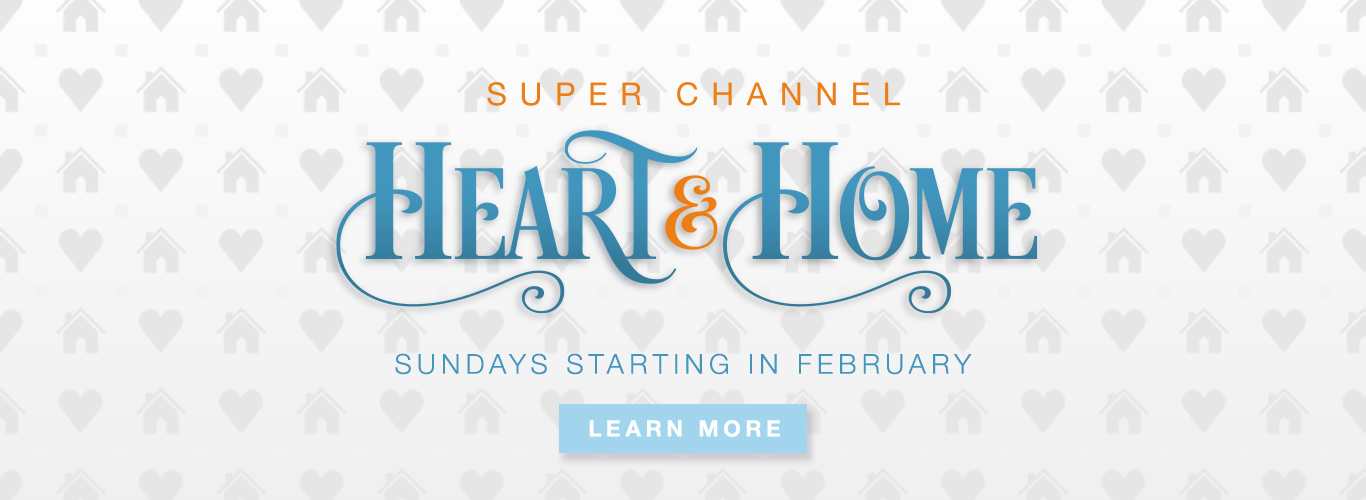 Heart and Home starting in February 2018
