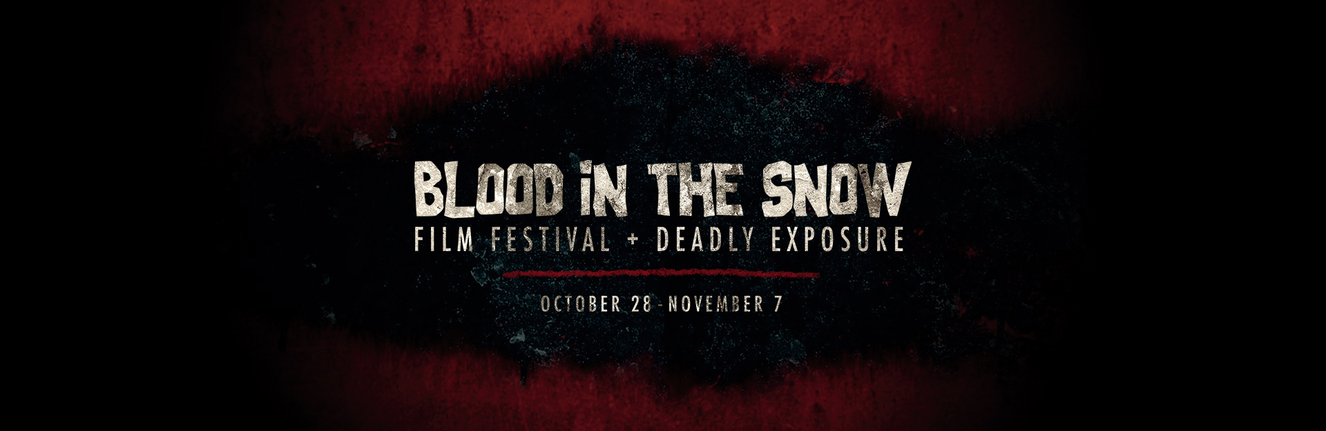 Channel Presents the 2020 Blood in the snow Festival