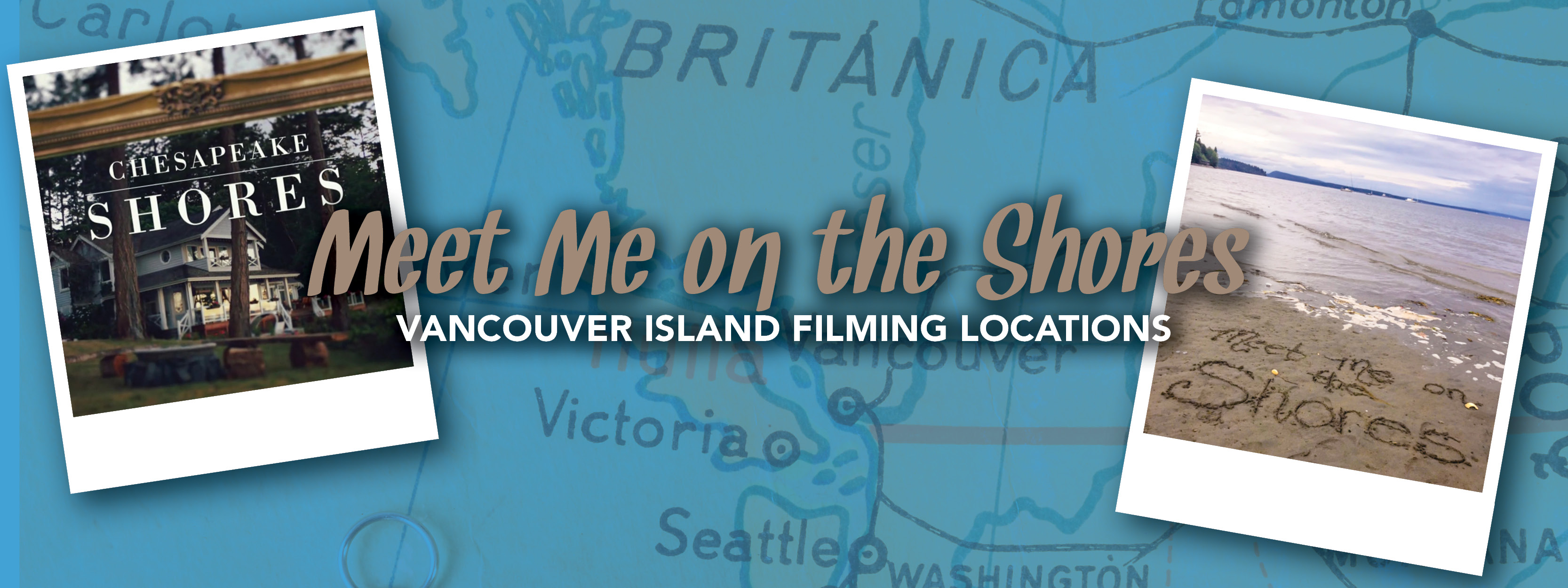 Meet Me on the Shores Vancouver Island filming locations header
